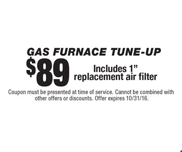 Gas Furnace Tune-up $89 Includes 1