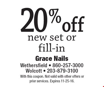 20%off new set or fill-in. With this coupon. Not valid with other offers or prior services. Expires 11-25-16.