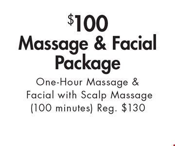 $100 Massage & Facial Package. One-Hour Massage & Facial with Scalp Massage (100 minutes) Reg. $130. With this ad. Valid at Village Health Wellness Spa Marietta only. Not valid with other offers. Exp. 2/3/17.