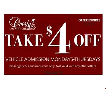 Take $4 off vehicle admission. Mondays-Thursdays