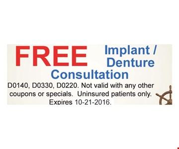 Free implant / denture consulation