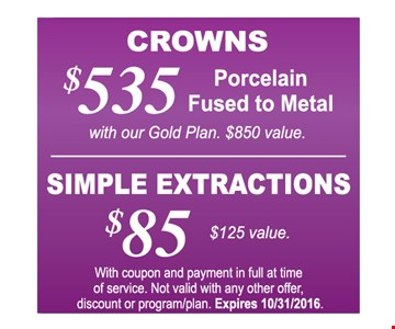 $535 Crowns OR $85 Simple Extractions