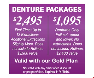 Denture packages $2495 OR $1095