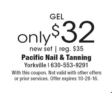 Only $32 GEL new set | reg. $35. With this coupon. Not valid with other offers or prior services. Offer expires 10-28-16.