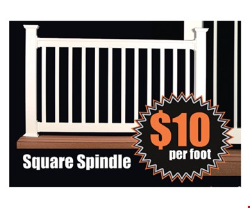 $10 per foot Square Spindle