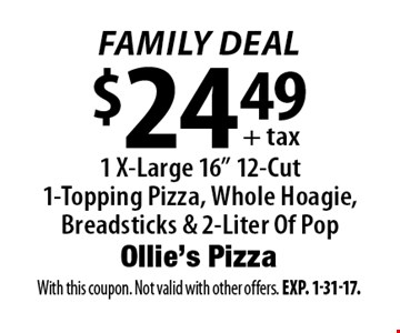 Family Deal $24.49+ tax 1 X-Large 16