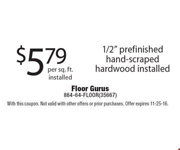 $5.79 per sq. ft. installed 1/2