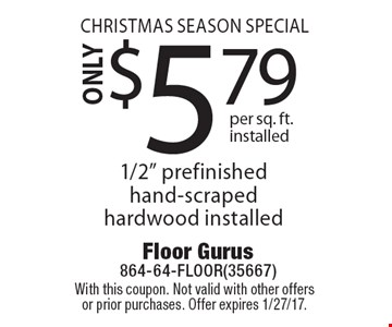 Christmas season special ONLY$5.79 per sq. ft. installed 1/2