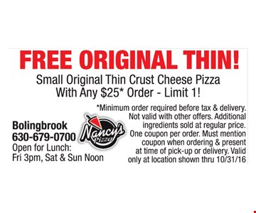 Free thin crust pizza with $25 order.