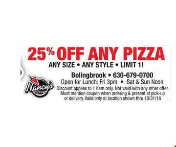 25% off any pizza.