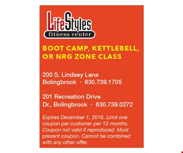Free Boot Camp, Kettlemell or NRG Zone Class. Expires 12/1/16. Limit one coupon per customer per 12 months. Coupon not valid if reproduced. Must present coupon. Cannot be combined with any other offer.