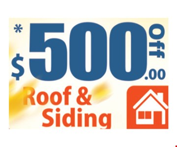 $500 off roof & siding