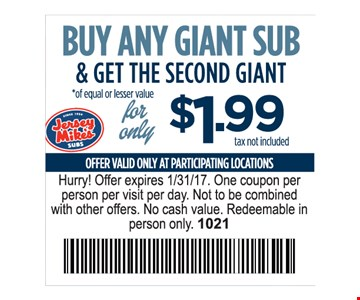 Buy Any Giant Sub & Get The Second Giant For Only $1.99