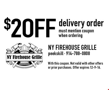 $2 OFF delivery order. must mention coupon when ordering. With this coupon. Not valid with other offers or prior purchases. Offer expires 12-9-16.