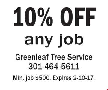 10% OFF any job. Min. job $500. Expires 2-10-17.