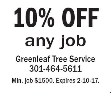 10% OFF any job. Min. job $1500. Expires 2-10-17.
