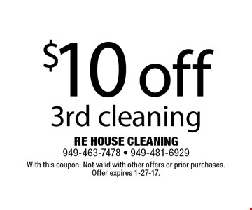 $10 off 3rd cleaning. With this coupon. Not valid with other offers or prior purchases. Offer expires 1-27-17.