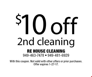 $10 off 2nd cleaning. With this coupon. Not valid with other offers or prior purchases. Offer expires 1-27-17.