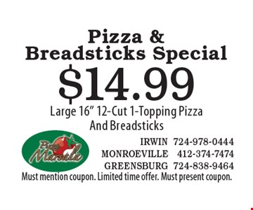 Pizza & Breadsticks Special. $14.99 Large 16