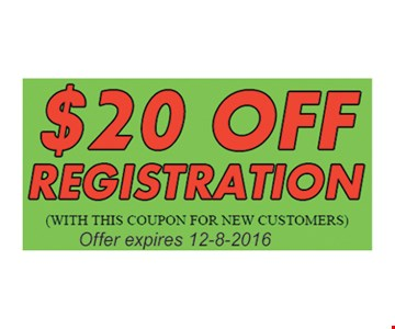 $20 Off Registration (with this coupon for new customers). Offer expires 12-8-16