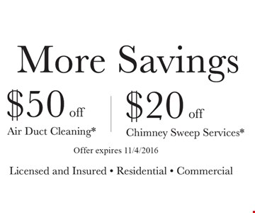 $50 Off Air Duct Cleaning OR $20 Off Chimney Sweep Services