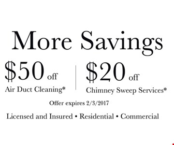 $50 Off Air Duct Cleaning $20 Off Chimney Sweep Services