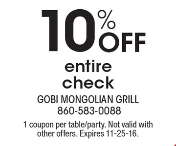 10% Off entire check. 1 coupon per table/party. Not valid with other offers. Expires 11-25-16.