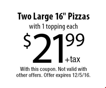 $21.99 Two Large 16
