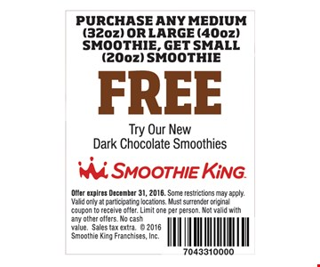 Free purchase any medium (32oz) or larger (40oz) smoothie, get small (20oz) smoothie