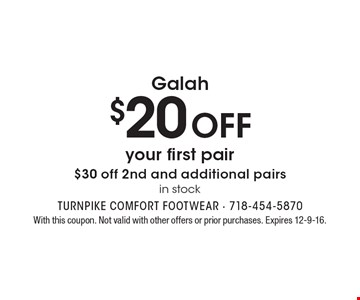 Galah. $20 off your first pair. $30 off 2nd and additional pairs. In stock. With this coupon. Not valid with other offers or prior purchases. Expires 12-9-16.