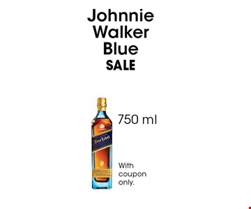 SALE$159.99 Johnnie Walker Blue 750 ml. Withcoupononly.