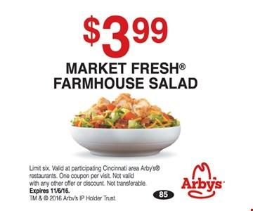 $3.99 market fresh farmhouse salad