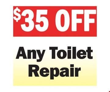 $35 Any Toilet Repair