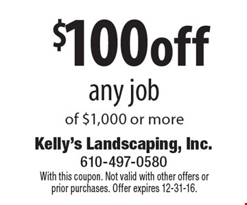 $100off any job of $1,000 or more. With this coupon. Not valid with other offers or prior purchases. Offer expires 12-31-16.