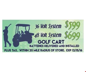 36 volt system $599 or 48 volt system $699