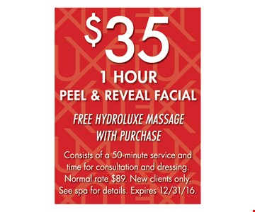 $35 1 hour peel & reveal facial