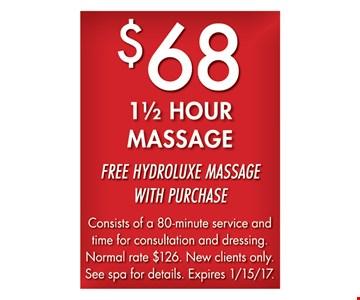 $68 1 1/2 hour massage