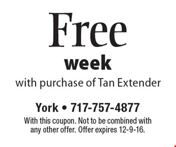 Free week with purchase of Tan Extender. With this coupon. Not to be combined with any other offer. Offer expires 12-9-16.