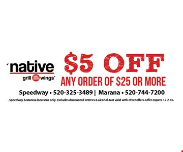 $5 off order of $25 or More