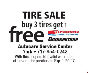 Tire Sale Buy 3 tires get 1 free. With this coupon. Not valid with other offers or prior purchases. Exp. 1-20-17.