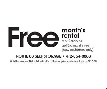 Free month's rental. Rent 2 months, get 3rd month free (new customers only). With this coupon. Not valid with other offers or prior purchases. Expires 12-2-16.