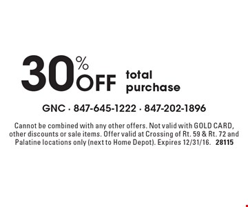 30% Off total purchase. Cannot be combined with any other offers. Not valid with GOLD CARD, other discounts or sale items. Offer valid at Crossing of Rt. 59 & Rt. 72 and Palatine locations only (next to Home Depot). Expires 12/31/16. 28115