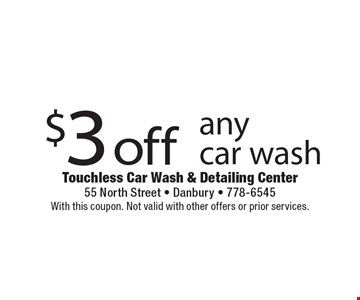 $3 off any car wash. With this coupon. Not valid with other offers or prior services.