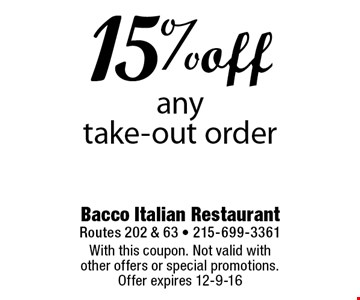 15% off any take-out order. With this coupon. Not valid with other offers or special promotions. Offer expires 12-9-16