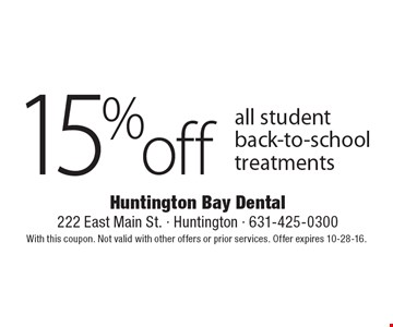 15% off all student back-to-school treatments. With this coupon. Not valid with other offers or prior services. Offer expires 10-28-16.