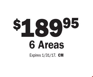 $189.95 6 Areas. Expires 1/31/17.CM