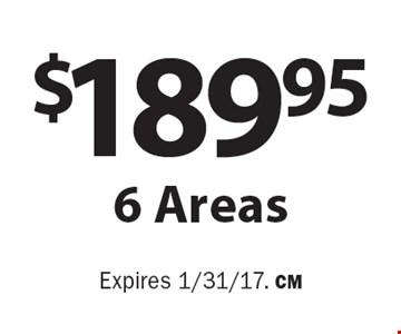 $189.95 6 Areas. Expires 1/31/17. CM