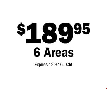 $189.95 6 Areas. Expires 12-9-16.CM