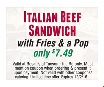 Italian Beef Sandwich with Fries & a Pop Only $7.49