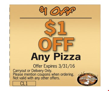 $1 off any pizza. Carryout or delivery only. Please mention coupons when ordering. Not valid with any other offers. Offer expires 3-31-16.